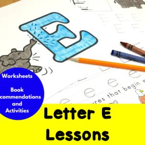 Letter E Lessons