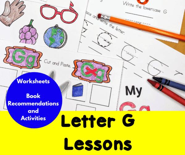 Letter G Lessons