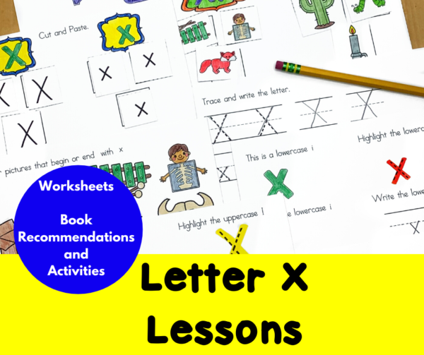 Letter X Lessons for Kindergarten