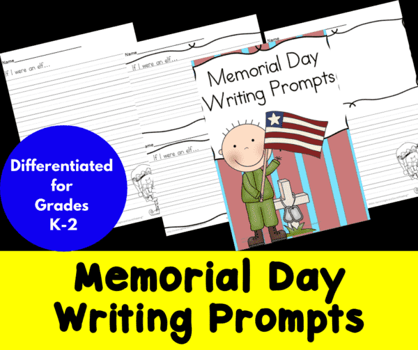 Differentiated Memorial Day Writing Prompts for Kindergarten through Second Grade