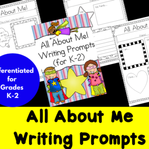 Differentiated All About Me Writing Prompts for Kindergarten through Second Grade
