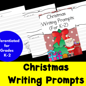 Differentiated Christmas Writing Prompts for Kindergarten through Second Grade