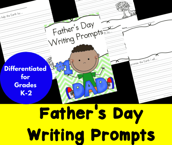 Differentiated Father's Day Writing Prompts for Kindergarten through Second Grade