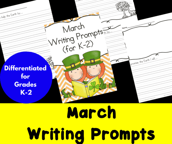 Differentiated March Writing Prompts for Kindergarten through Second Grade