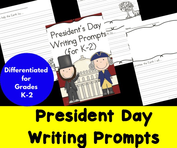 Differentiated President's Day Writing Prompts for Kindergarten through Second Grade