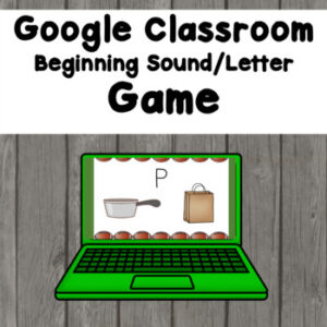 Beginning Sound Letter Game for Google Classroom Distance Learning (Digital learning)