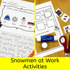 Snowmen at Work Activities for Kindergarten